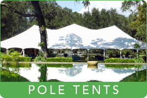 Florida Tent Rental - Kents - Pole Tents